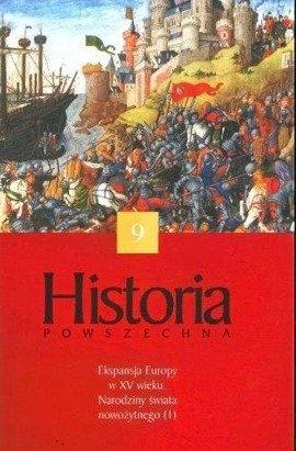 Ekspansja Europy w XV wieku. Narodziny świata nowożytnego (1)
