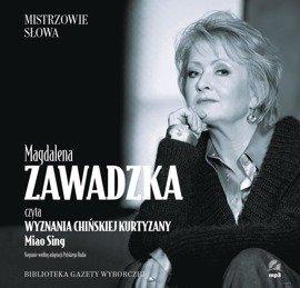 """Magdalena ZAWADZKA """"Wyznania chińskiej kurtyzany"""""""