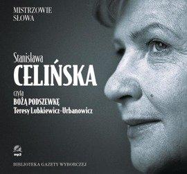 """Stanisława CELIŃSKA """"Boża podszewka"""""""