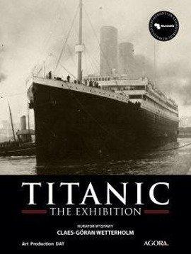 TITANIC. THE EXHIBITION (Katalog)